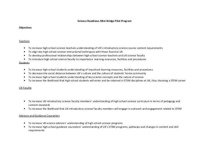 Science Readiness Mini-Bridge Pilot ProgramObjectivesTeachers    • To increase high school science teachers understanding ...