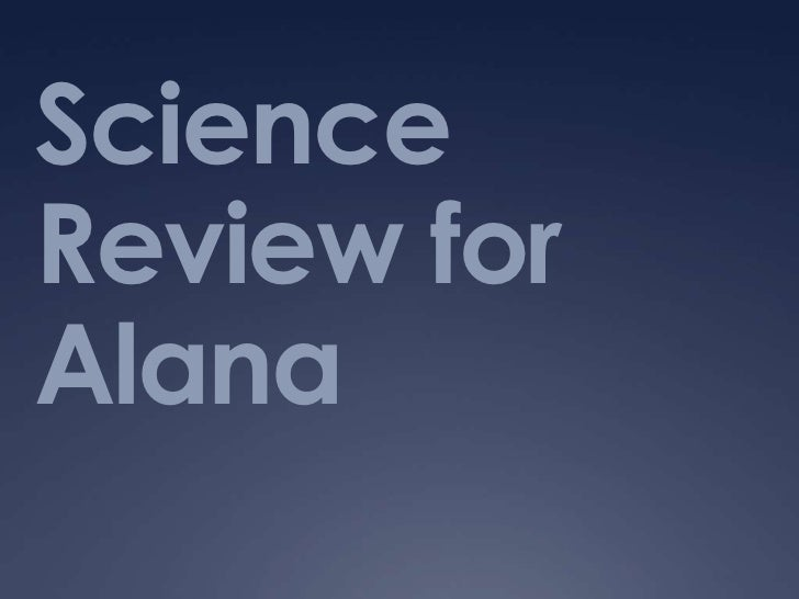 Science Review for Alana<br />