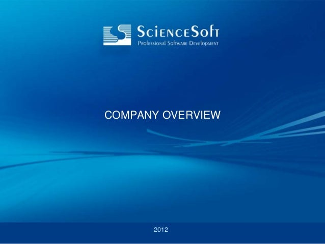 COMPANY OVERVIEW      2012