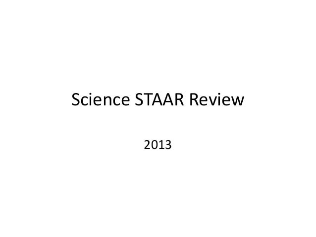 Science STAAR Review        2013