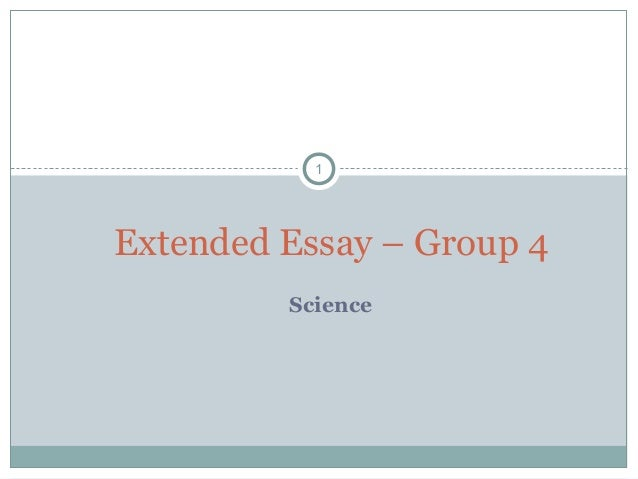 1 Science Extended Essay – Group 4