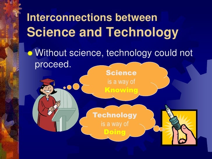benifits of science and technology