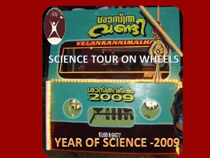 SCIENCE TOUR ON WHEELS<br />YEAR OF SCIENCE -2009<br />