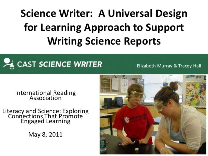 Science Writer: A Universal Design       for Learning Approach to Support            Writing Science Reports              ...