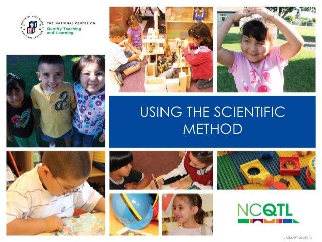 USING THE SCIENTIFIC METHOD  JANUARY 2012 V. 1