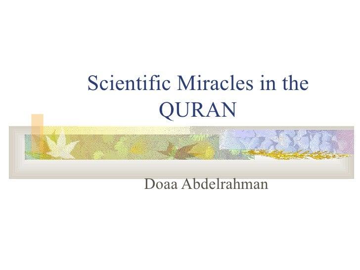 Scientific Miracles in the QURAN Doaa Abdelrahman