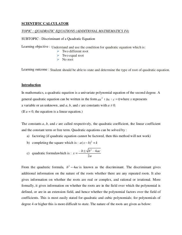 SCIENTIFIC CALCULATORTOPIC : QUADRATIC EQUATIONS (ADDITIONAL MATHEMATICS F4)SUBTOPIC : Discriminant of a Quadratic Equatio...