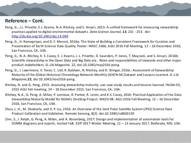 Reference – Cont. Peng, G., J.L. Privette, E.J. Kearns, N.A. Ritchey, and S. Ansari, 2015: A unified framework for measuri...