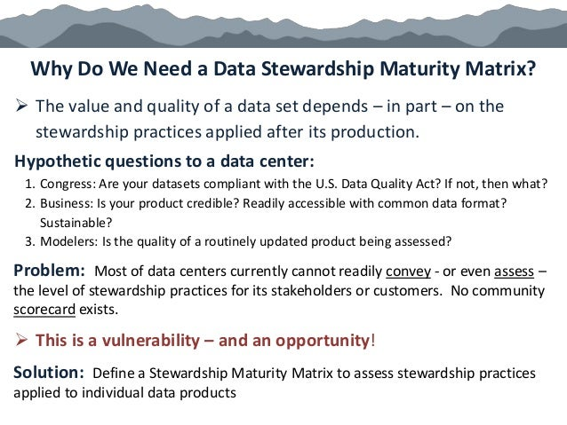 Problem: Most of data centers currently cannot readily convey - or even assess – the level of stewardship practices for it...