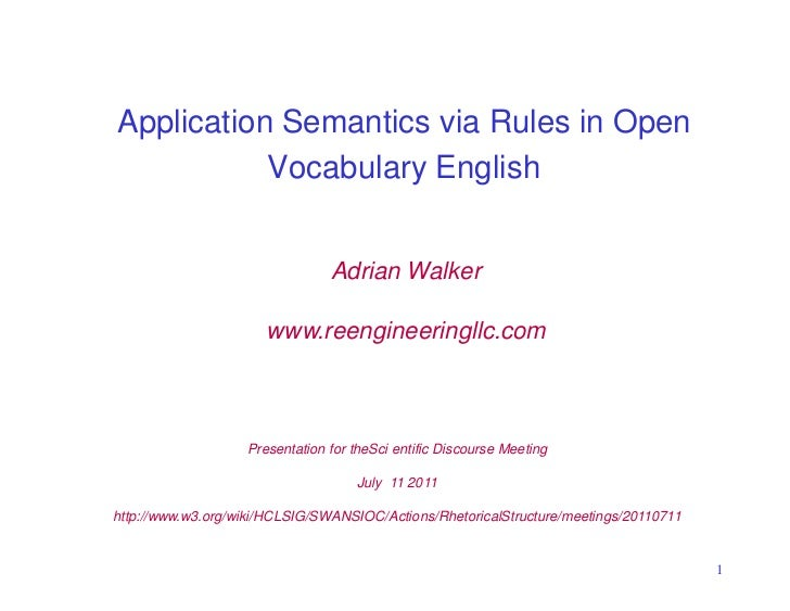 Application Semantics via Rules in Open           Vocabulary English                                Adrian Walker         ...