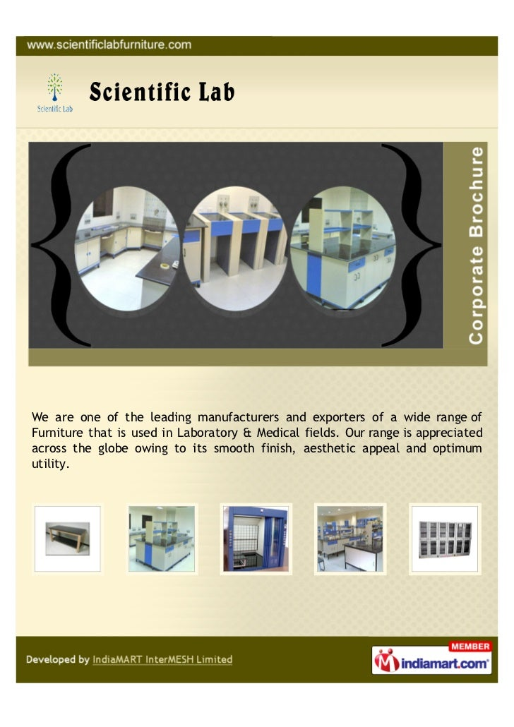 We are one of the leading manufacturers and exporters of a wide range ofFurniture that is used in Laboratory & Medical fie...