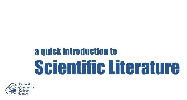 a quick introduction toScientific Literature