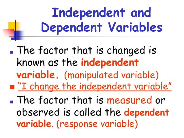 what is the dependent variable in recycling study The independent variable is a variable namely the independent variable and the dependent the use of independent variable for this experiment is crucial in.