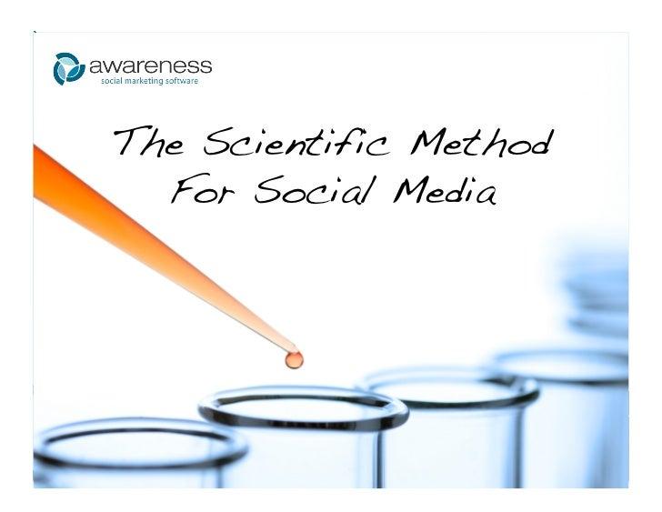 The Scientific Method!  For Social Media!