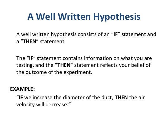 a well written hypothesis