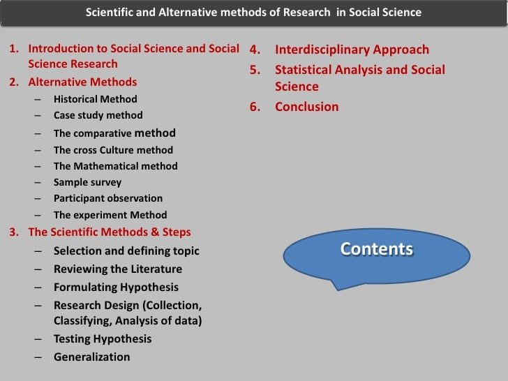 scientific method and comparative study This article, along with the introduction and evolution of research in comparative  education, studies the epistemological approaches and researches methods.
