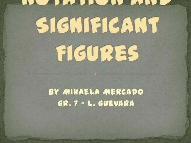 By Mikaela Mercado Gr. 7 – L. Guevara