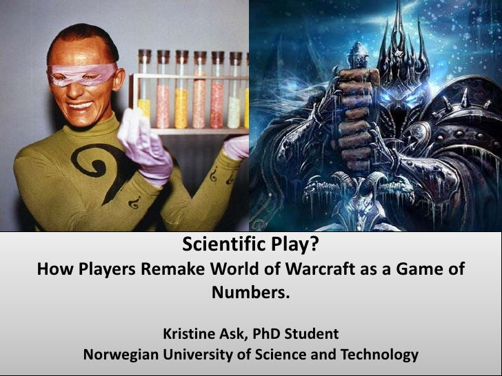 Kristine Ask<br />Phd student<br />Scientific Play?How Players Remake World of Warcraft as a Game of Numbers.Kristine Ask,...