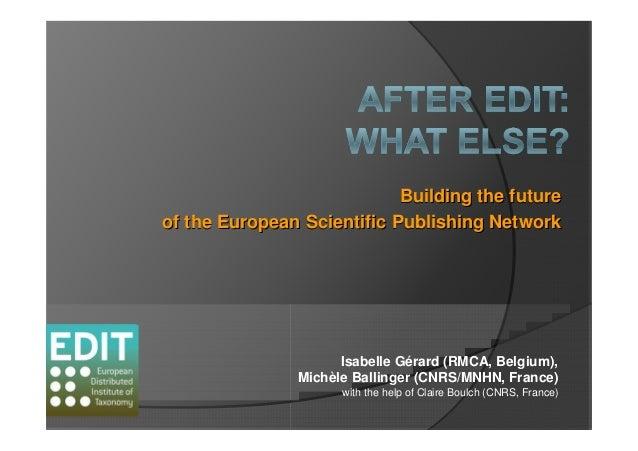 Building the futureBuilding the future of the Europeanof the European Scientific Publishing NetworkScientific Publishing N...
