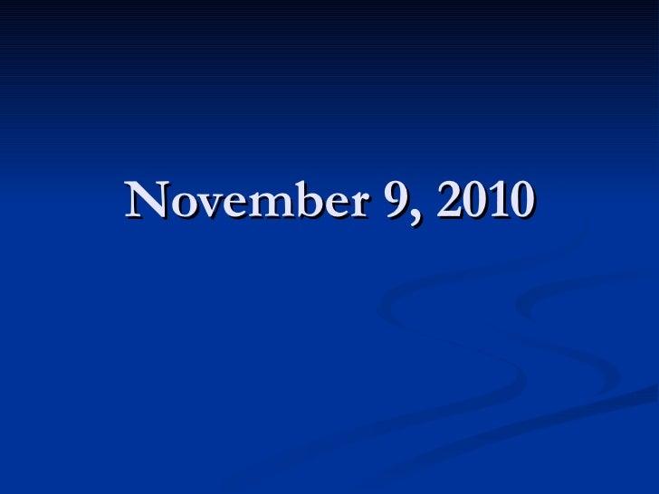 November 9, 2010