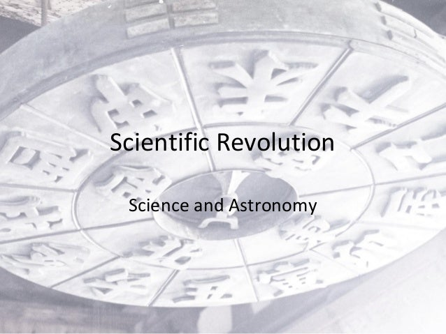 Scientific Revolution Science and Astronomy