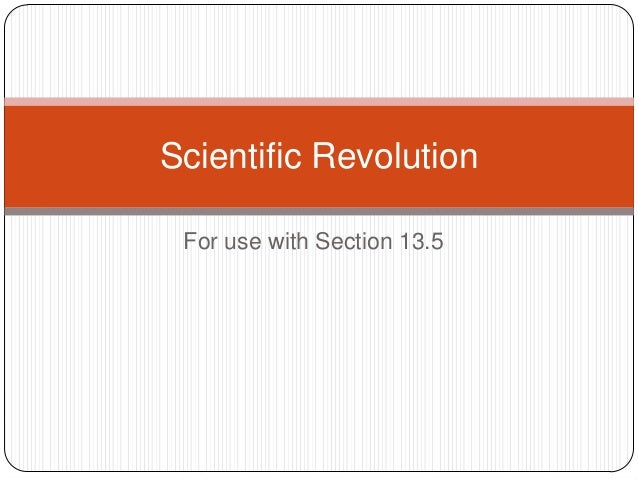 For use with Section 13.5Scientific Revolution