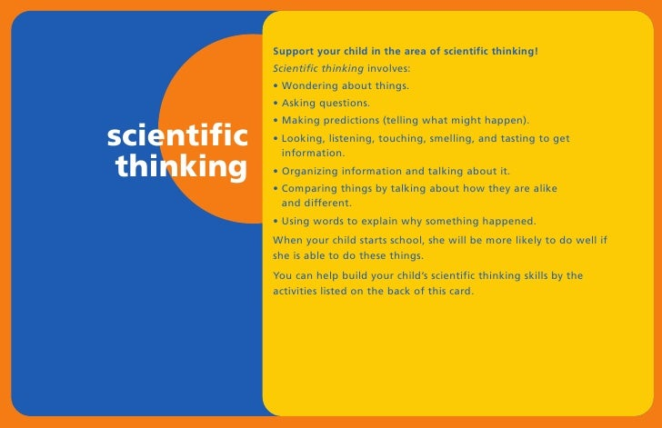 Support your child in the area of scientific thinking!              Scientific thinking involves:              • Wondering...