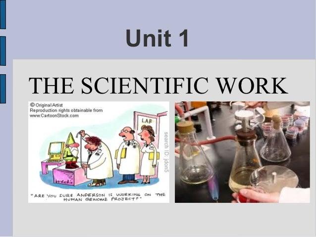 Unit 1THE SCIENTIFIC WORK