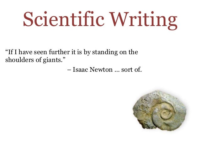 3 general considerations for scientific writing