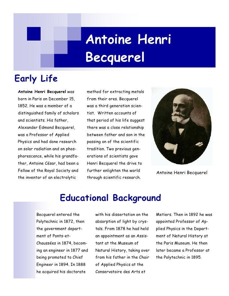 Antoine Henri                                      Becquerel Early Life Antoine Henri Becquerel was          method for ex...