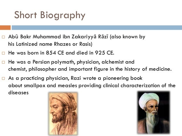 a biography of muhammad ibn zakariya al razi the persian polymath Imam razipptx - download as powerpoint presentation (ppt / pptx), pdf file (pdf), text file (txt) or view presentation slides online.