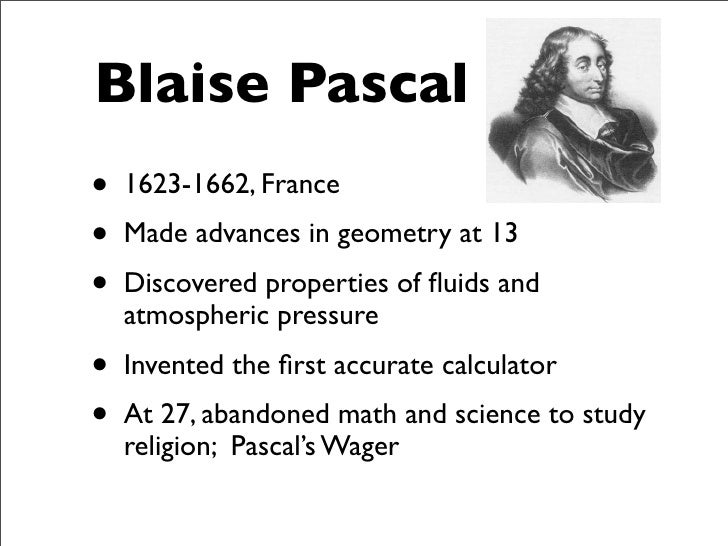 an analysis of man and the universe by blaise pascal Notes for blaise pascal,  :virtualsalt notes and questions for pascal (1623-1662) pensees  an a priori requisite for a rational universe consonant with.