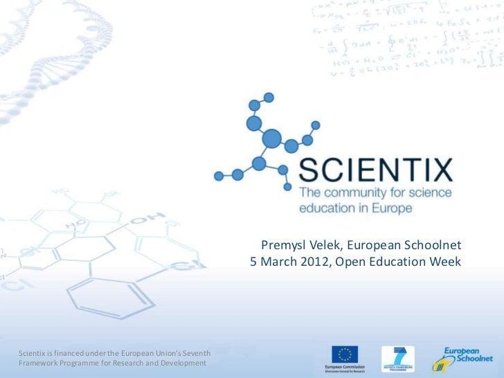 Premysl Velek, European Schoolnet                                                          5 March 2012, Open Education We...
