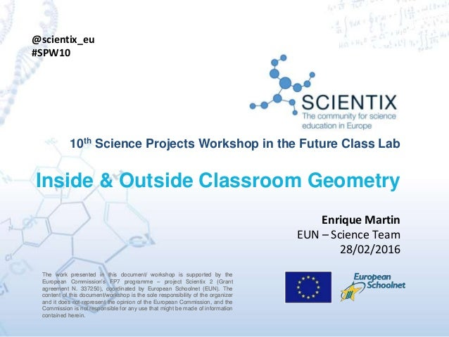 The work presented in this document/ workshop is supported by the European Commission's FP7 programme – project Scientix 2...