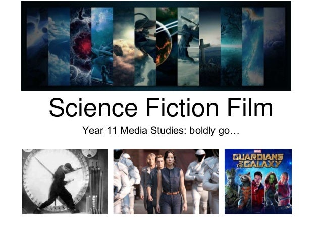 Science Fiction Film Year 11 Media Studies: boldly go…