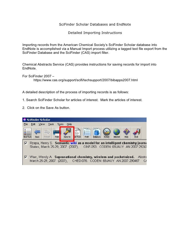 SciFinder Scholar Databases and EndNote                                 Detailed Importing Instructions   Importing record...