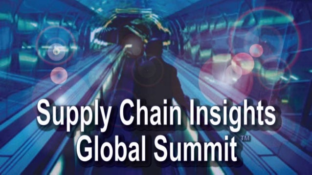 Supply Chain Insights Global Summit 2013 - Leadership in Action - Tony Romero from Intel Corporation