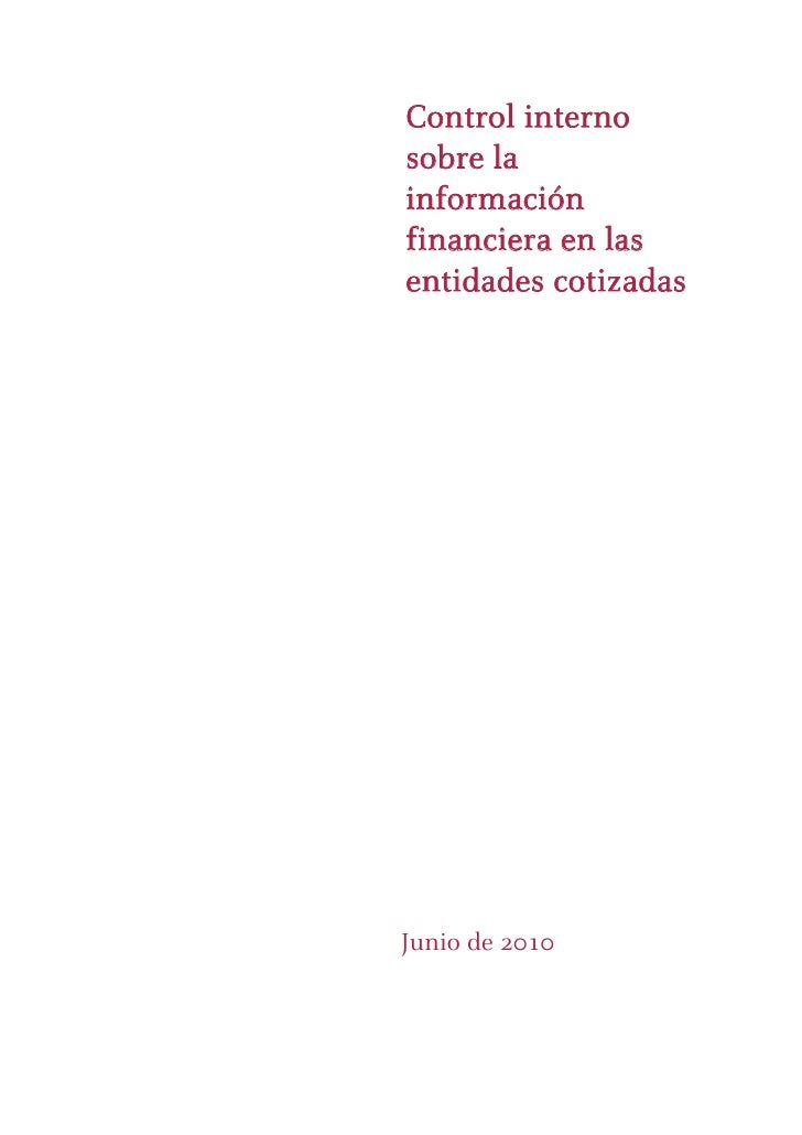 Control internosobre lainformaciónfinanciera en lasentidades cotizadasJunio de 2010