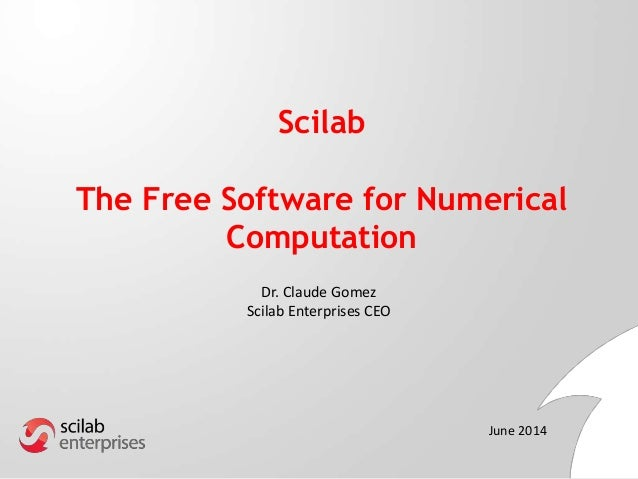 Scilab Technical Talk at NTU, TP and HCMUT (Dr Claude Gomez)