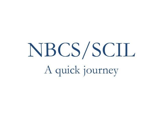 NBCS/SCIL A quick journey