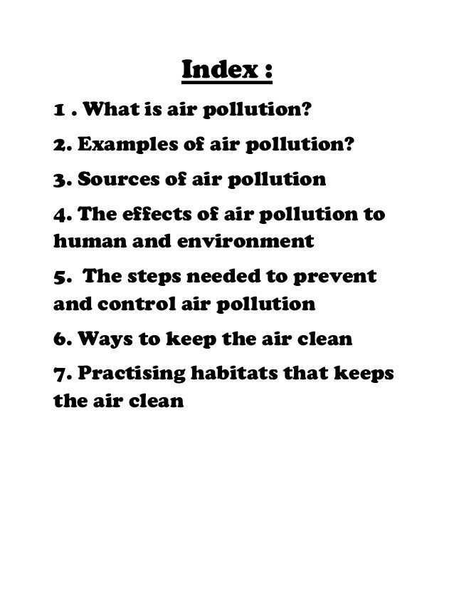 ap environmental science air pollution essay question number two 2008 ap® environmental science free-response • less air pollution on the 2008 free-response questions for ap® environmental science.
