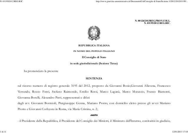 N. 00126/2013REG.PROV.COLL. N. 03195/2012 REG.RIC. REPUBBLICA ITALIANA IN NOME DEL POPOLO ITALIANO Il Consiglio di Stato i...