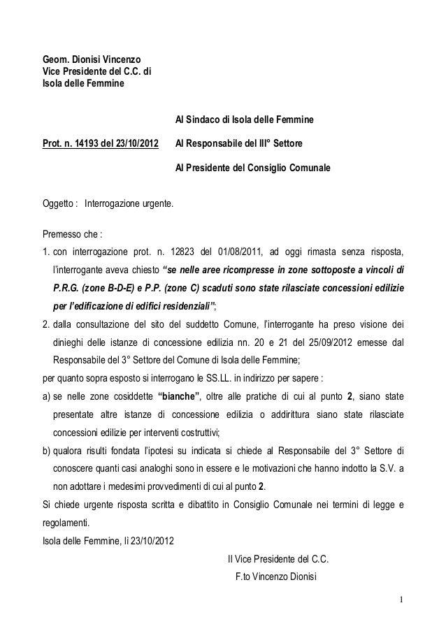 Geom. Dionisi Vincenzo Vice Presidente del C.C. di Isola delle Femmine Al Sindaco di Isola delle Femmine Prot. n. 14193 de...