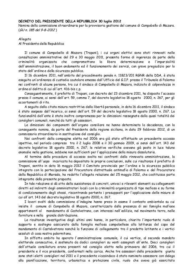 DECRETO DEL PRESIDENTE DELLA REPUBBLICA 30 luglio 2012 Nomina della commissione straordinaria per la provvisoria gestione ...