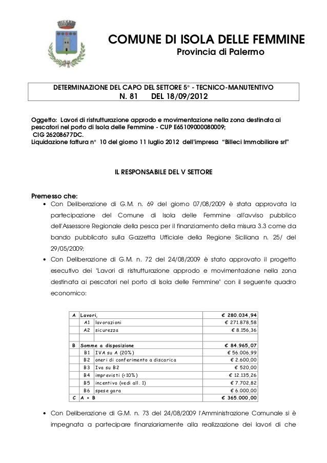 COMUNE DI ISOLA DELLE FEMMINE Provincia di Palermo DETERMINAZIONE DEL CAPO DEL SETTORE 5° - TECNICO-MANUTENTIVO N. 81 DEL ...