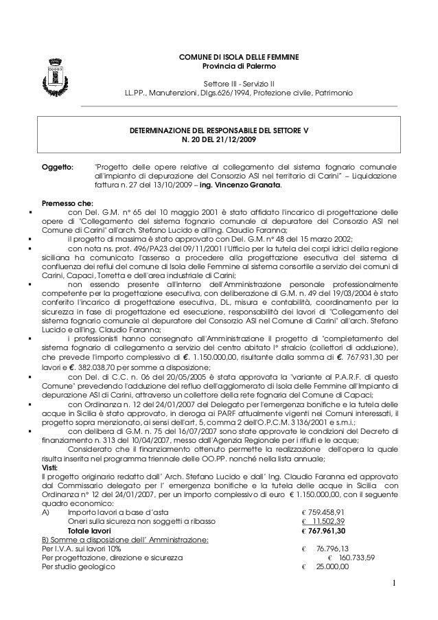 1 COMUNE DI ISOLA DELLE FEMMINE Provincia di Palermo Settore III - Servizio II LL.PP., Manutenzioni, Dlgs.626/1994, Protez...