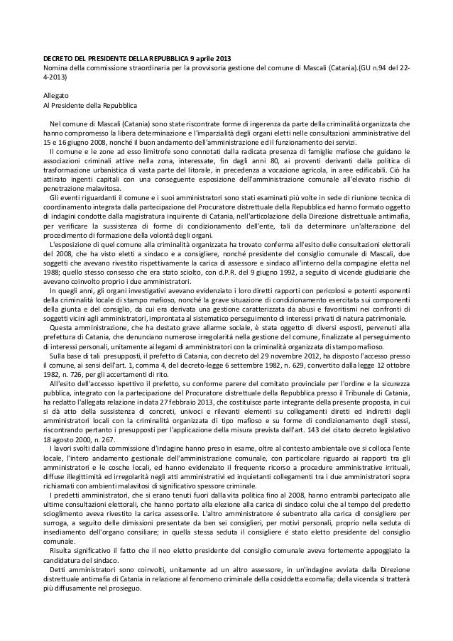 DECRETO DEL PRESIDENTE DELLA REPUBBLICA 9 aprile 2013 Nomina della commissione straordinaria per la provvisoria gestione d...