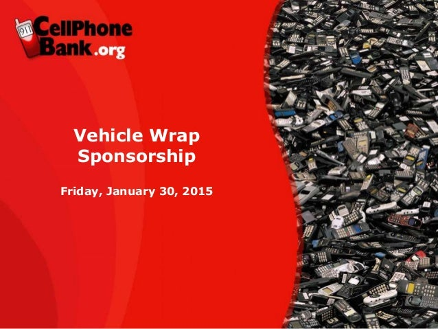 Vehicle Wrap Sponsorship Friday, January 30, 2015