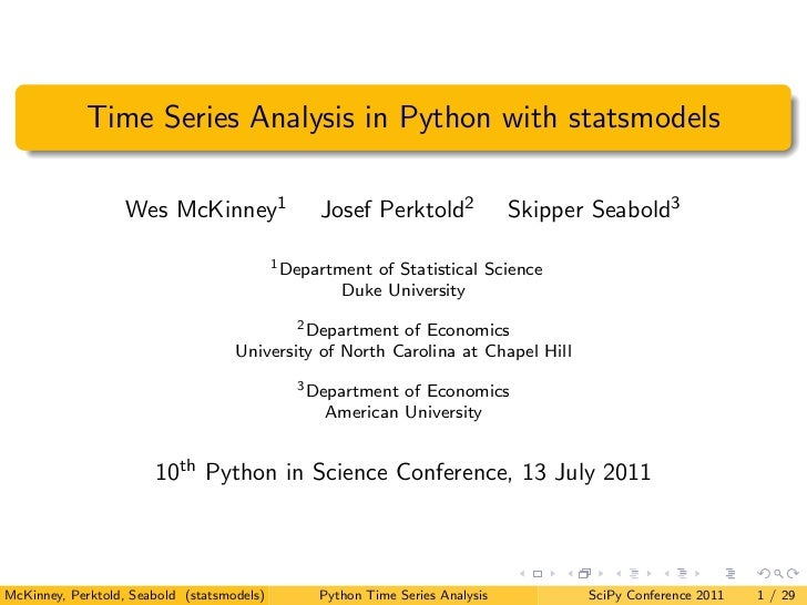 Time Series Analysis in Python with statsmodels                   Wes McKinney1                 Josef Perktold2           ...