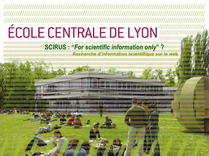 "SCIRUS : "" For scientific information only "" ? Recherche d'information scientifique sur le web"